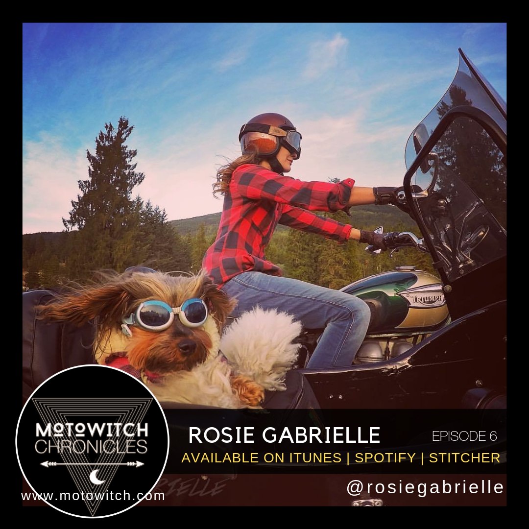 Female, Solo Motorcycle Adventure rider Rosie Gabrielle interviewed by Kojii Helnwein on Motowitch Chronicles Podcast Episode 6
